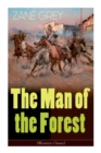 The Man of the Forest (Western Classic) : Wild West Adventure - Book