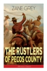 The Rustlers of Pecos County (Western Classic) : Wild West Adventure - Book