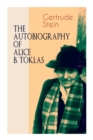 THE AUTOBIOGRAPHY OF ALICE B. TOKLAS (Modern Classics Series) : Glance at the Parisian early 20th century avant-garde (One of the greatest nonfiction books of the 20th century) - Book