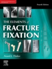The elements of fracture fixation, 4e - eBook