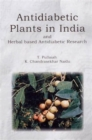 Antidiabetic Plants in India and Herbal Based Antidiabetic Research - Book