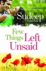 Few Things Left Unsaid : Was Your Promise of Love Fulfilled? - Book