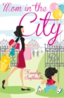 Mom in the City - eBook