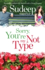 Sorry, You're Not My Type - Book