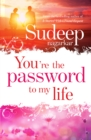 You're the Password to My Life - eBook