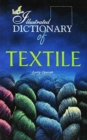 The Illustrated Dictionary of Textile - Book