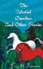 The Celestial Omnibus And Other Stories - Book