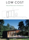 Low Cost : Natural Resources in Architecture - Book