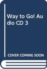 Way to Go! Audio CD 3 - Book
