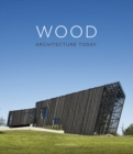 Wood : Architecture Today - Book