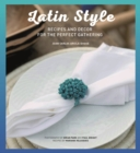 Latin Style: Living & Lounging - Book