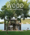Wood: Living and Working - Book