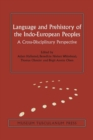 Language & Prehistory of the Indo-European Peoples : A Cross-Disciplinary Perspective - Book