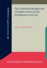 The Continental Backgrounds of English and its Insular Development until 1154 - Book