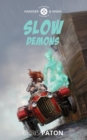 Slow Demons - Book
