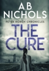 Peter Norch Chronicles - The Cure - Book
