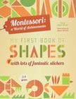 My First Book of Shapes: Montessori, a World of Achievements - Book