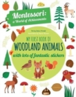 My First Book of Woodland Animals: Montessori a World of Achievements - Book