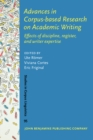 Advances in Corpus-based Research on Academic Writing : Effects of discipline, register, and writer expertise - eBook