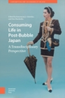 Consuming Life in Post-Bubble Japan : A Transdisciplinary Perspective - eBook