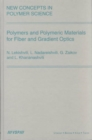 Polymers and Polymeric Materials for Fiber and Gradient Optics - Book