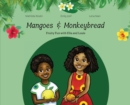Mangoes & MonkeyBread; Fruity Fun with Ella & Louis - Book