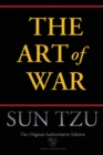 The Art of War (Chiron Academic Press - The Original Authoritative Edition) - Book