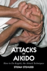 Attacks in Aikido : How to Do Kogeki, the Attack Techniques - Book