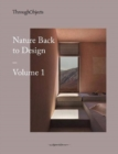 Through Objects : Nature back to Design vol.1 - Book