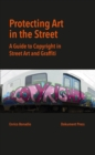 Protecting Art In The Street - Book