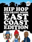 Hip Hop Coloring Book East Coast Edition - Book