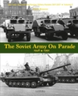 The Soviet Army on Parade 1946-1991 - Book
