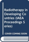 Radiotherapy in Developing Countries - Book