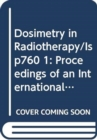 Dosimetry in Radiotherapy - Book