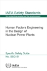 Human Factors Engineering in the Design of Nuclear Power Plants : Specific Safety Guide - Book