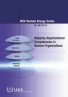 Mapping Organizational Competencies in Nuclear Organizations - Book