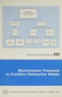 Bituminization Processes to Condition Radioactive Wastes - Book