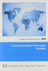 Country Nuclear Fuel Cycle Profiles - Book