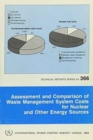 Assessment and Comparison of Waste Management System Costs for Nuclear and Other Energy Sources - Book