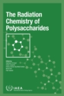 The Radiation Chemistry of Polysaccharides - Book