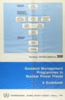Accident Management Programmes in Nuclear Power Plants - Book