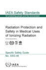 Radiation Protection and Safety in Medical Uses of Ionizing Radiation - Book