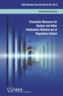 Preventive Measures for Nuclear and Other Radioactive Material out of Regulatory Control - Book