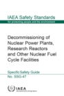 Decommissioning of Nuclear Power Plants, Research Reactors and Other Nuclear Fuel Cycle Facilities : Specific Safety Guide - Book