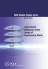International Safeguards in the Design of Reprocessing Plants - Book