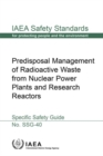 Predisposal Management of Radioactive Waste from Nuclear Power Plants and Research Reactors : Specific Safety Guide - Book