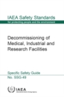 Decommissioning of Medical, Industrial and Research Facilities : Specific Safety Guide - Book
