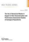 The Use of Numerical Models in Support of Site Characterization and Performance Assessment Studies of Geological Repositories - Book