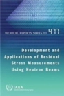 Development and applications of residual stress measurements using neutron beams - Book