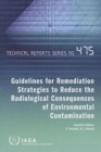 Guidelines for remediation strategies to reduce the radiological consequences of environmental contamination - Book